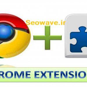۱۰ افزونهٔ برتر SEO برای مرورگر Google Chrome